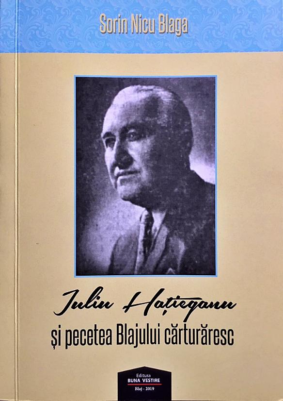 Iuliu Haţieganu și pecetea Blajului cărturăresc
