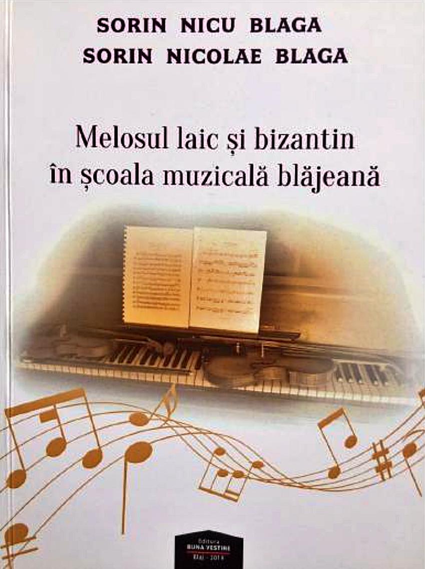 Melosul laic și bizantin în școala muzicală blăjeană