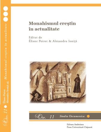 Actualitatea monahismului creștin