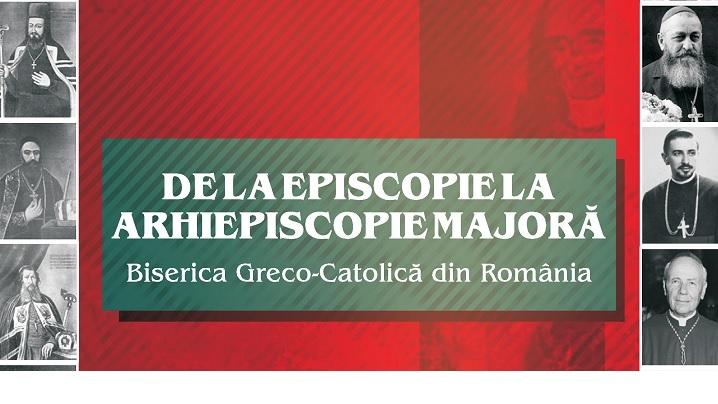 DE LA EPISCOPIE LA ARHIEPISCOPIE MAJORĂ