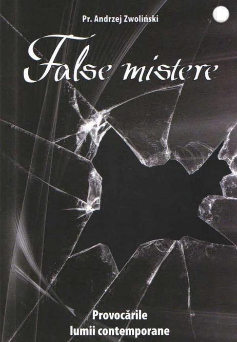 False mistere. Provocările lumii contemporane