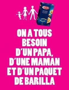 """""""Toți avem nevoie de un tată, de o mamă și de un pachet de Barilla"""""""