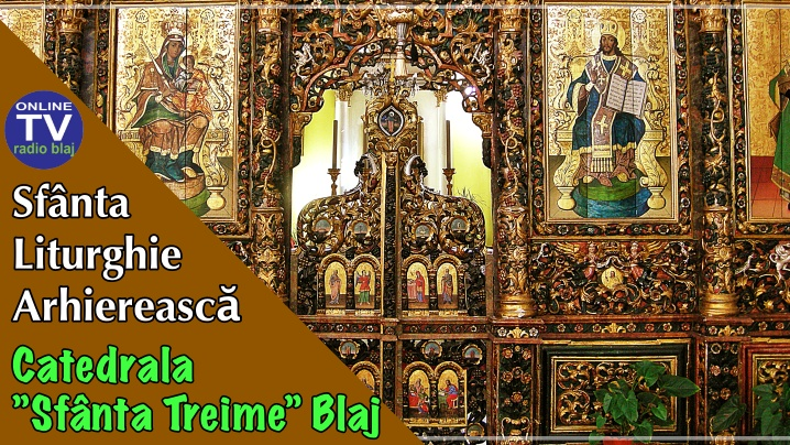 Duminică, 12 iulie, ora 8:45, Sf. Liturghie, Catedrala Arhiepiscopală Majoră